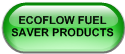 ECOFLOW FUEL SAVER PRODUCTS