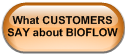 What CUSTOMERS SAY about BIOFLOW